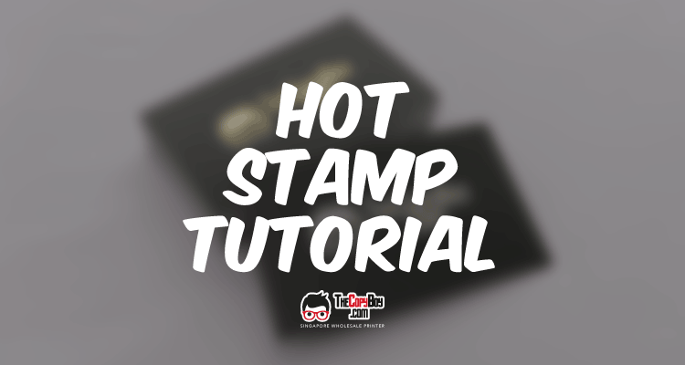 Hot Stamp Tutorial